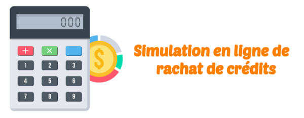 Rachat de credit immobilier simulation - facile